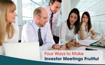Four Ways to Make Investor Meetings Fruitful