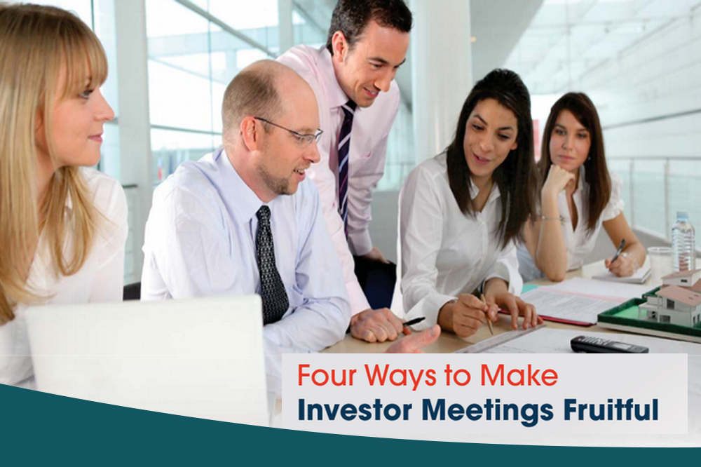 Four Ways to Make Investor Meetings Fruitful