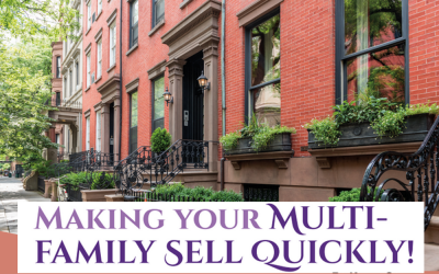 Making Your Multi-Family Sell Quickly!