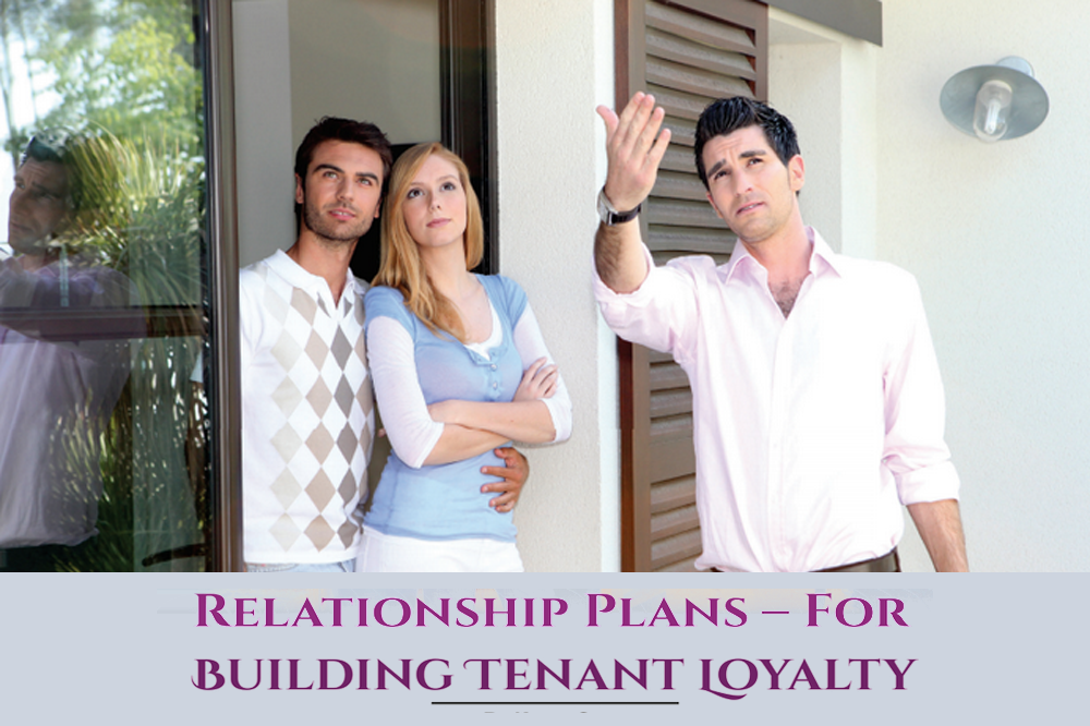 Relationship Plans – For Building Tenant Loyalty