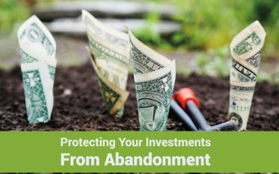 Protecting Your Investments From Abandonment
