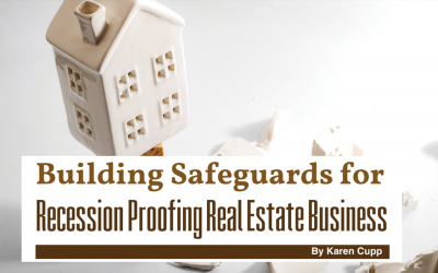 Building Safeguards for Recession Proofing Real Estate Business